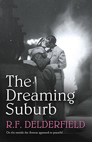 The Dreaming Suburb: R. F. Delderfield