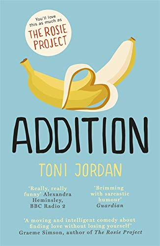 9780340963777: Addition. Toni Jordan