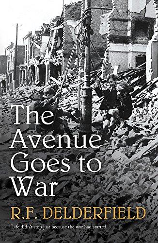 The Avenue Goes to War: Delderfield R. F.