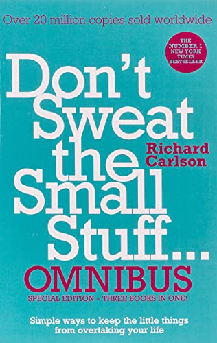 9780340963814: Don't Sweat the Small Stuff... Omnibus: Comprises of DonaEURO (TM)t Sweat the Small Stuff, Don't Sweat the Small Stuff at Work, Don't Sweat the Small Stuff about Money