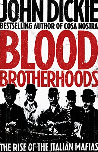 9780340963920: Blood Brotherhoods
