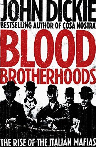 9780340963937: Blood Brotherhoods