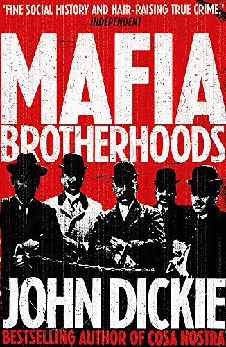 9780340963944: Mafia Brotherhoods: Camorra, mafia, 'ndrangheta: the rise of the Honoured Societies