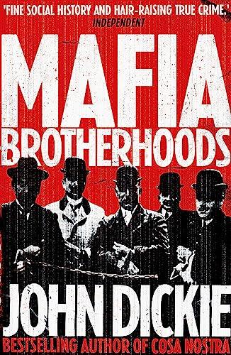 9780340963944: Blood Brotherhoods: The Rise of the Italian Mafias