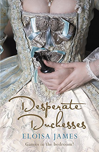 9780340963982: Desperate Duchesses