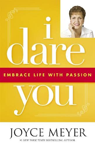 9780340964293: I Dare You: Embrace Life with Passion