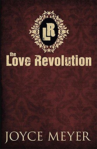 9780340964743: The Love Revolution