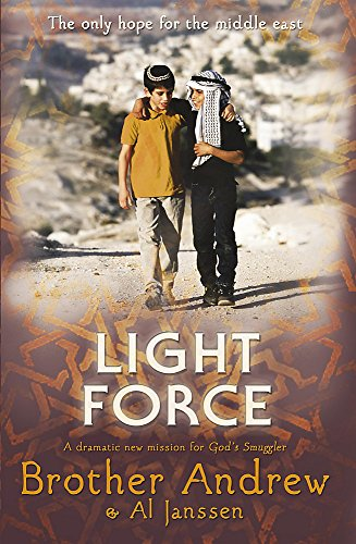 9780340964910: Light Force: The Only Hope for the Middle East