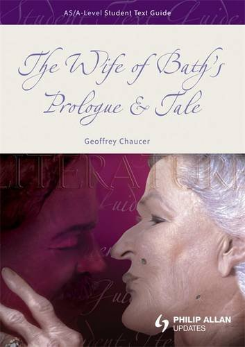 9780340965726: The Wife of Bath's Prologue & Tale (AS/A-Level English Literature)