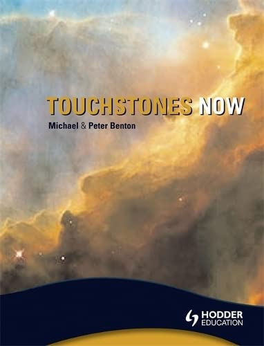 9780340965788: Touchstones Now!