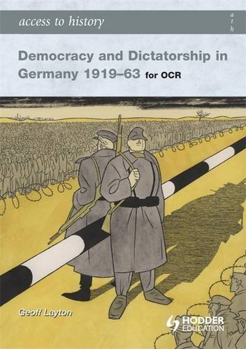 9780340965825: Access to History Democracy and Dicatorship in Germany 1919-63