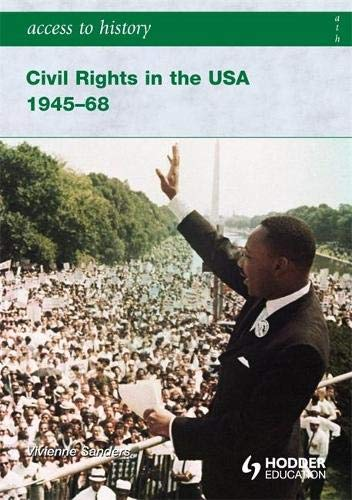 9780340965832: Access to History: Civil Rights in the USA 1945-68