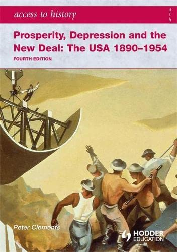 9780340965887: Prosperity, Depression and the New Deal: The USA 1890-1954 (Access to History)