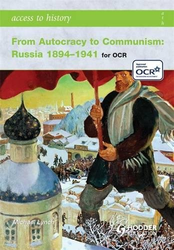 9780340965900: From Autocracy to Communism: Russia 1894-1941