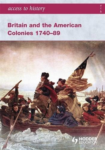 9780340965962: Access to History Britain and the American Colonies 1740-89
