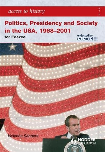 9780340965986: Access to History Politics, Presidency, and Society in the USA 1968-2001