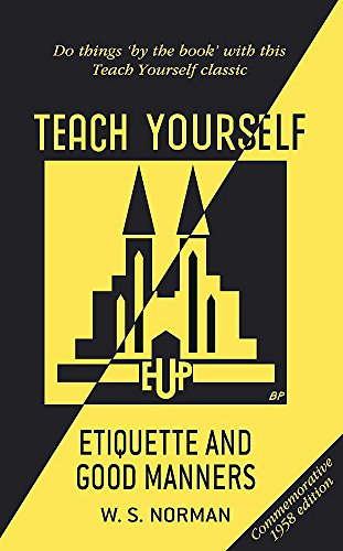 9780340966150: Teach Yourself Etiquette and Good Manners (Teach Yourself - General)