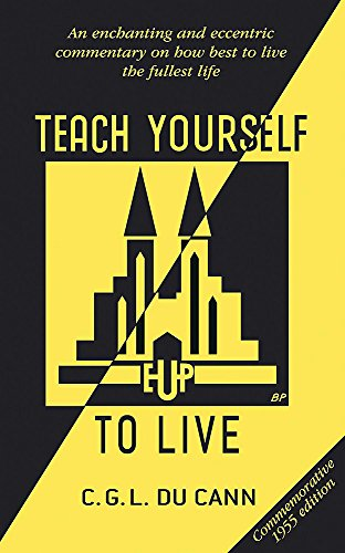 9780340966457: Teach Yourself to Live