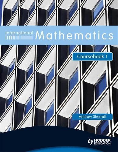 International Mathematics Coursebook 1: Coursebook Bk. 1: Sherratt, Andrew
