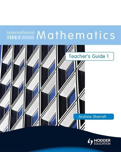 International Mathematics Teacher's Guide (Bk. 1): Andrew Sherratt