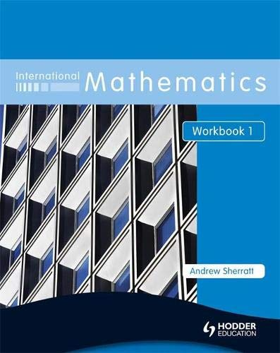 9780340967485: International Mathematics, Workbook 1: For Students for Whom English Is a Second Language (Bk. 1)