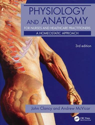 9780340967591: Physiology and Anatomy for Nurses and Healthcare Practitioners: A Homeostatic Approach, Third Edition (Hodder Arnold Publication)