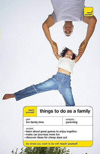 9780340967621: Teach Yourself Things to Do as a Family