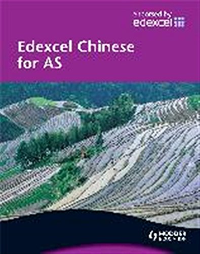 9780340967843: Edexcel Chinese for AS Student's Book