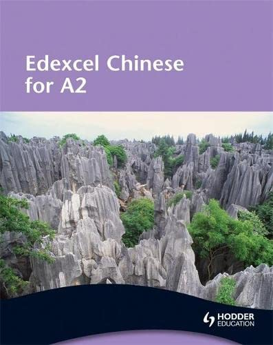 9780340967850: Edexcel Chinese for A2 (English and Chinese Edition)