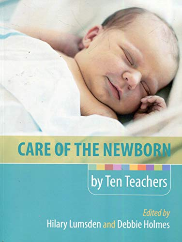 9780340968413: Care of the Newborn by Ten Teachers (Hodder Arnold Publication)
