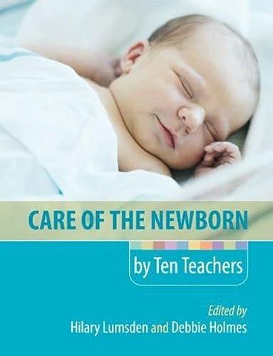 9780340968413: Care of the Newborn by Ten Teachers (A Hodder Arnold Publication)