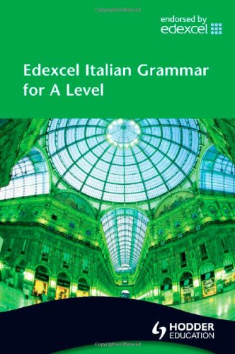 9780340968550: Edexcel Italian Grammar for A Level