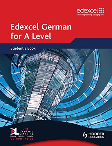 9780340968574: Edexcel German for A Level Student's Book (EAML)