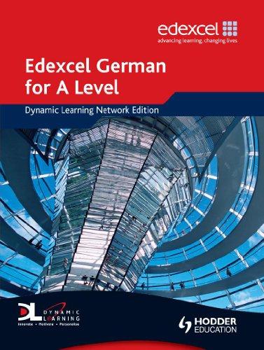 9780340968604: Edexcel German for A Level Dynamic Learning