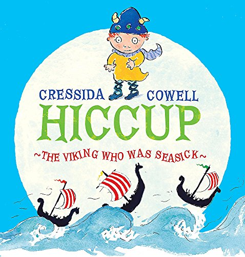 9780340969991: Hiccup The Viking Who Was Seasick