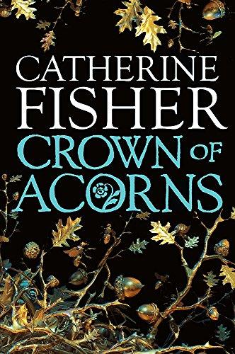 9780340970072: Crown of Acorns