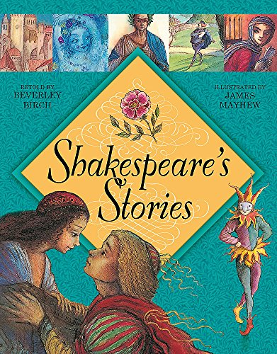 Shakespeare's Stories (0340970138) by Beverley Birch
