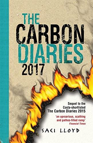 9780340970164: The Carbon Diaries 2017: Book 2
