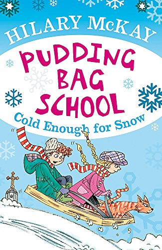 9780340970188: Cold Enough for Snow (Pudding Bag School)