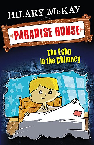 9780340970263: Echo in the Chimney (Paradise House)