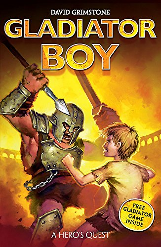 9780340970515: Gladiator Boy: 1:  A Hero's Quest: The Arena of Doom