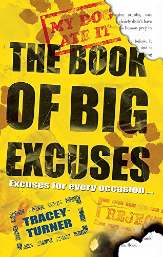 9780340970553: The Book of Big Excuses: Excuses for Every Occasion . . .