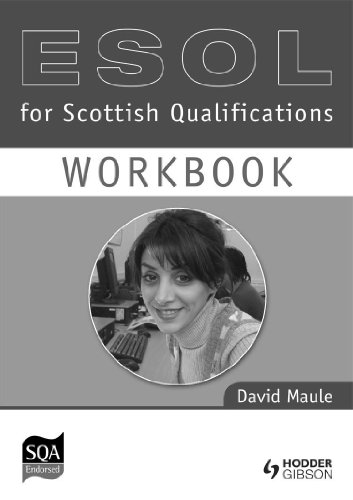 ESOL Workbook for Scottish Qualifications: Workbook Access level 3 & intermediate level 1 (0340971398) by David Maule