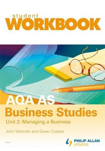 9780340972779: AQA AS Business Studies Unit 2: Managing a business Workbook: Workbook Unit 2