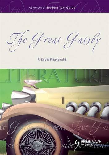 9780340972991: The Great Gatsby: Student Text Guide (Student Text Guides)