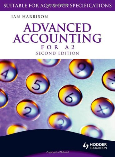 Advanced Accounting for A2: Harrison, Ian