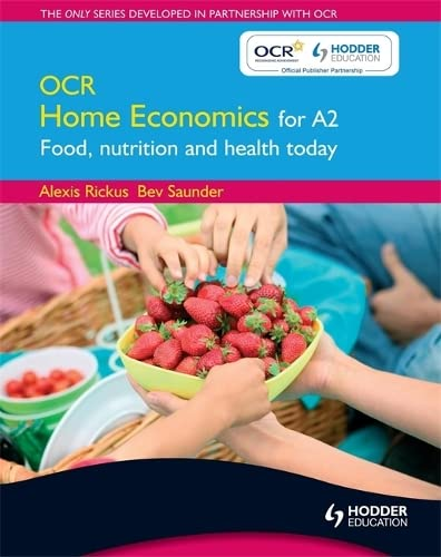 9780340973660: OCR Home Economics for A2: Food, Nutrition and Health Today