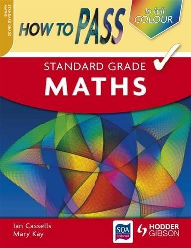 9780340973981: How to Pass Standard Grade Maths