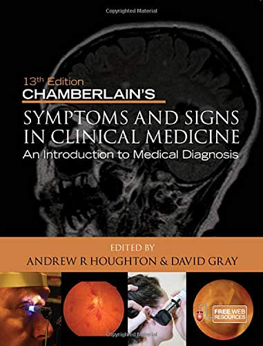 9780340974254: Chamberlain's Symptoms and Signs in Clinical Medicine: An Introduction to Medical Diagnosis