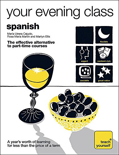 9780340974315: Spanish (Teach Yourself Your Evening Class)
